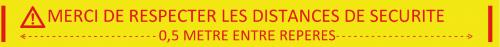 Ruban Papier - «MERCI DE RESPECTER LES DISTANCES DE SECURITE»